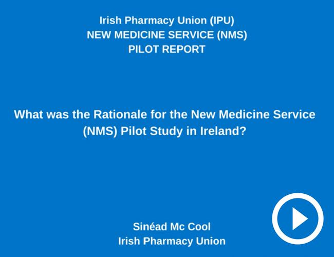 Video: Rationale for New Medicine Service pilot study in Ireland.
