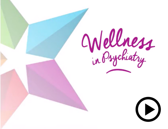 Video: Wellness in Psychiatry.