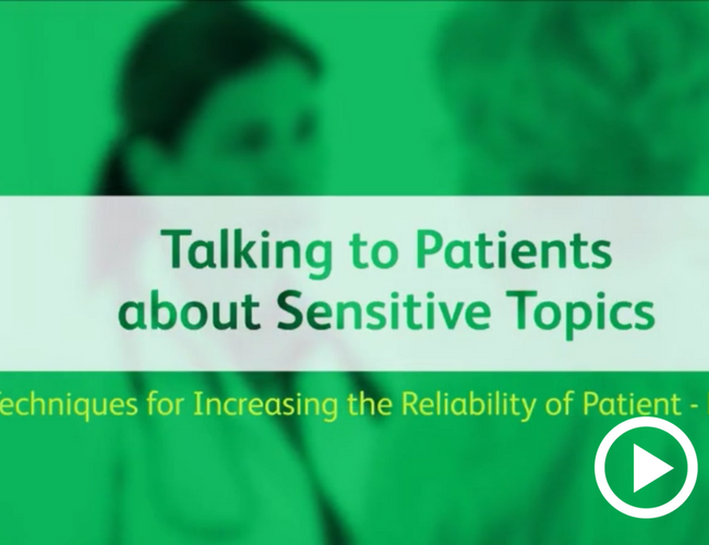 Video - Discussing sensitive topics with your patients