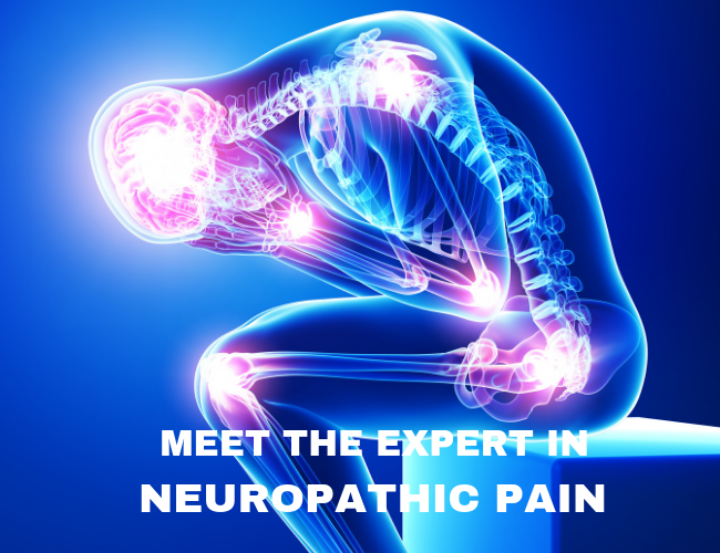 Meet the Expert in Neuropathic Pain